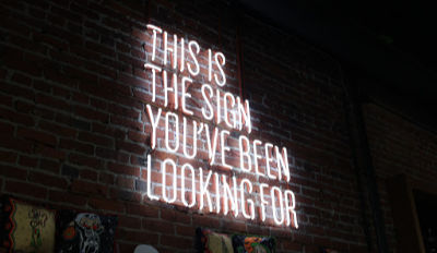 This is the sign you've been looking for neon sign.