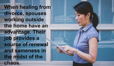 When it comes to divorce, spouses who work outside the home have an advantage.